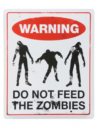 Don't Feed the Zombies Sign buy now